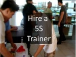 Hire a 5S Trainer